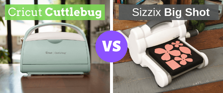 Cricut Cuttlebug vs Sizzix Big Shot