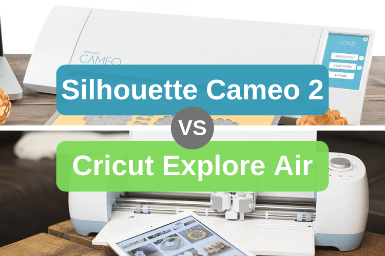 Silhouette Cameo 2 vs Cricut Explore Air - Personal Die Cutting