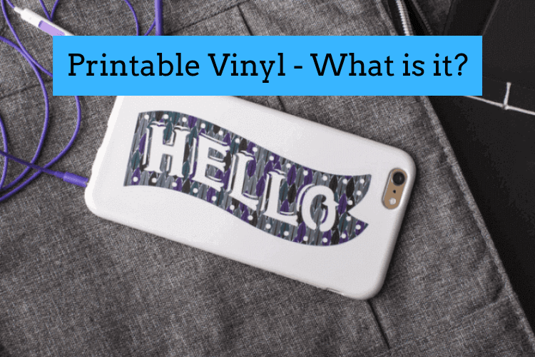 What is Printable Vinyl?