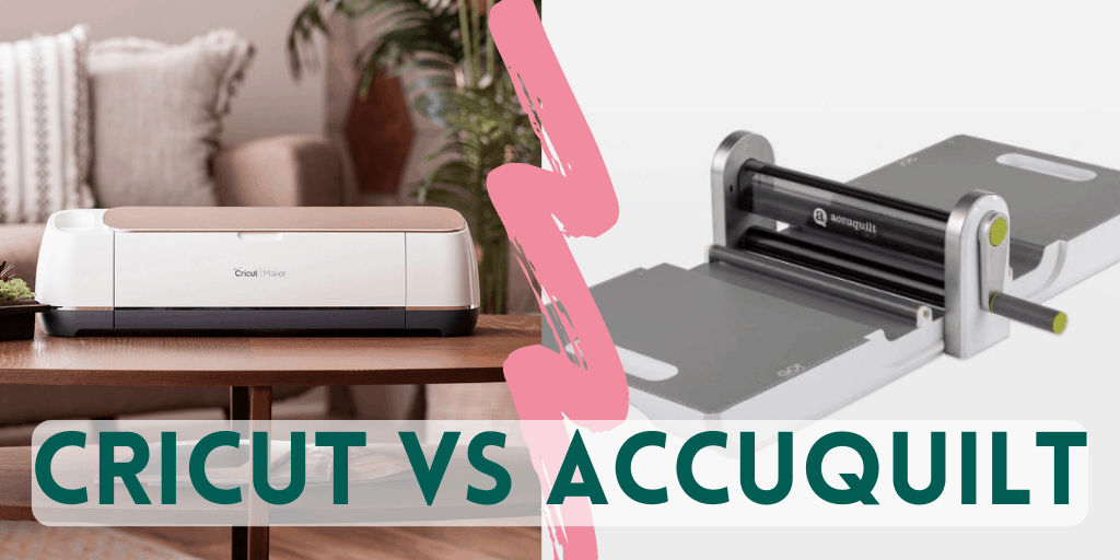 cricut maker vs accuquilt go